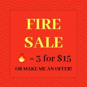 Other - Fire Sale!